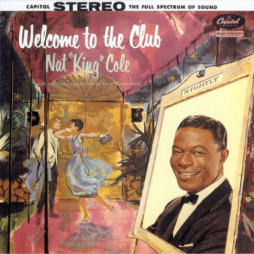 Welcome To The Club : a pile o 39 cole 39 s nat king cole website welcome to the club ~ Watch28wear.com Haus und Dekorationen